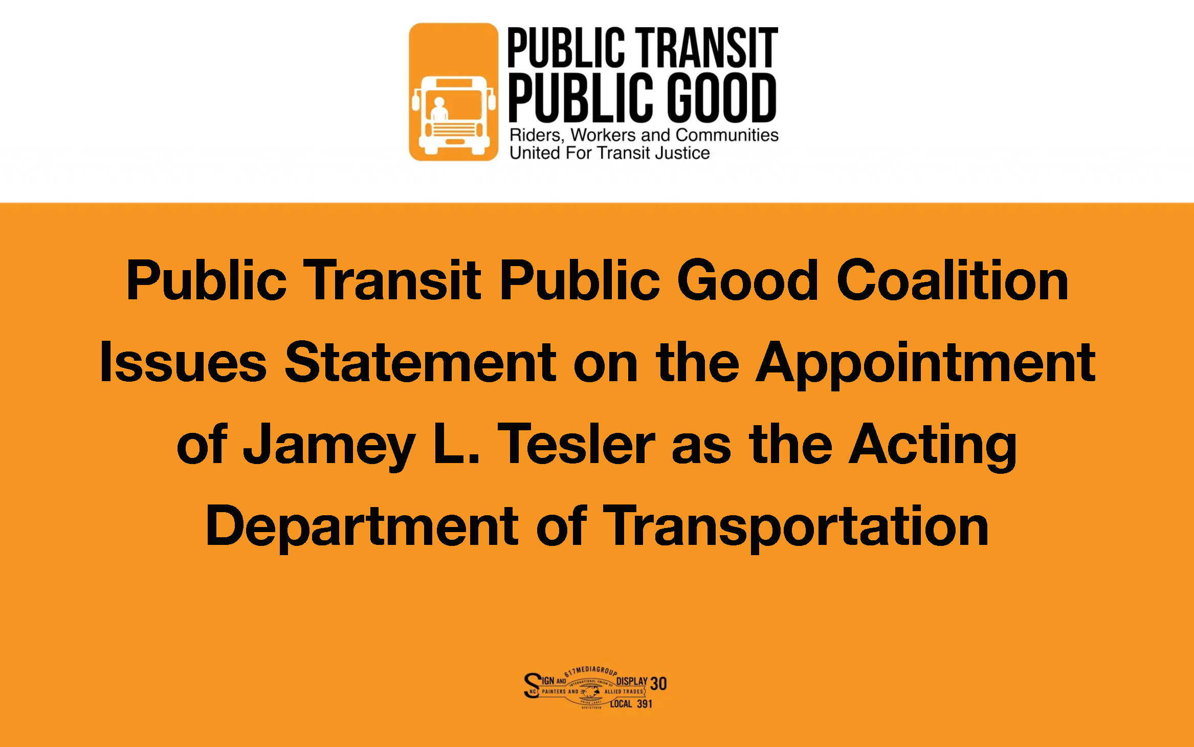Public Transit Public Good Coalition Issues Statement on the Appointment of Jamey L. Tesler as the Acting Department of Transportation Secretary