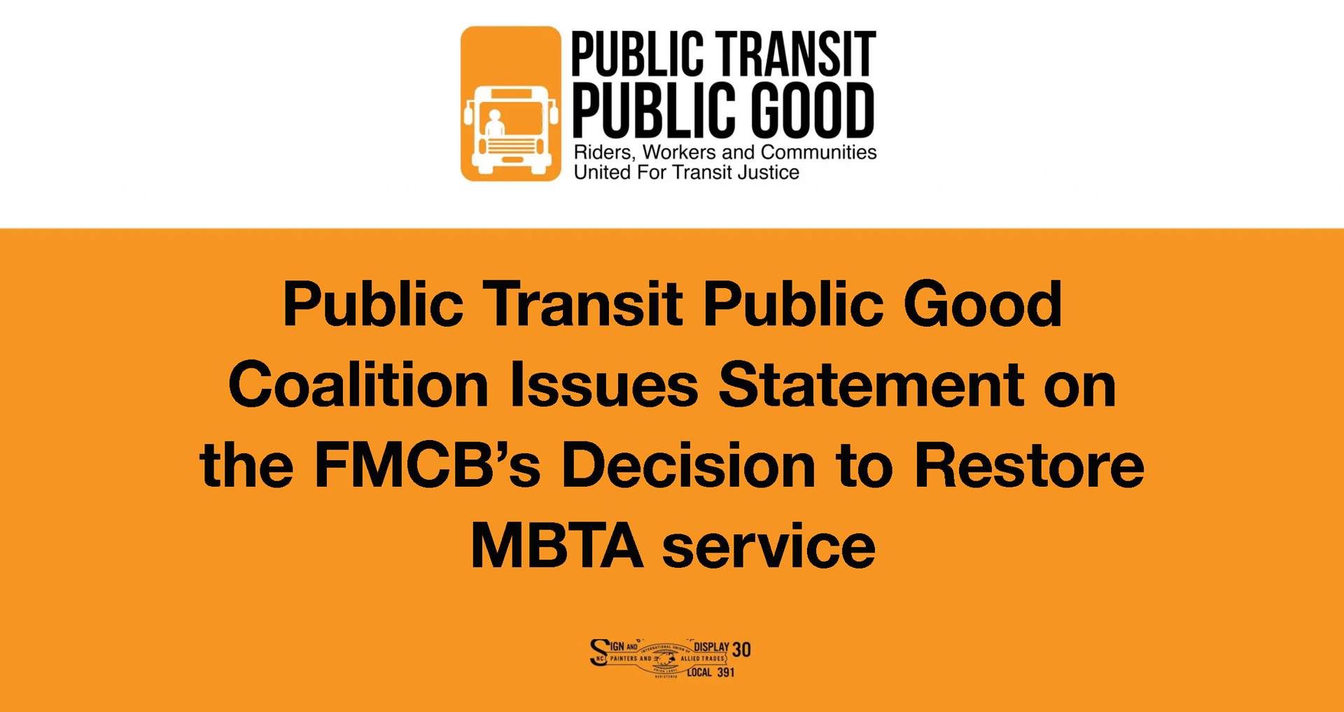 Public Transit Public Good Coalition Issues Statement on the FMCB's Decision to Restore MBTA service