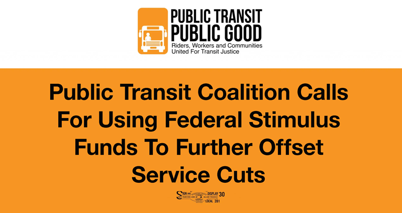 Public Transit Coalition Calls For Using Federal Stimulus Funds To Further Offset Service Cuts